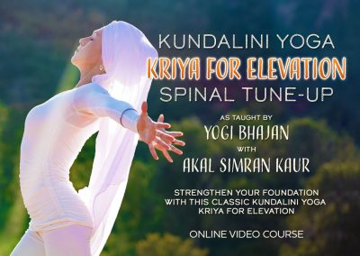 Spinal Tune-up Kundalini Yoga Kriya for Elevation